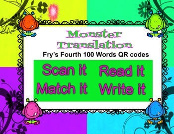 Fry Words Fourth 100 QR codes - Scan, Read, Match, Write MONSTERS