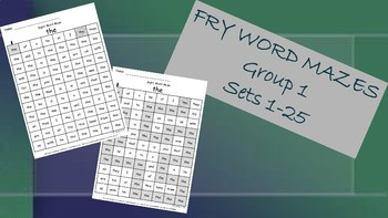Fry Words Mazes ~ Words 1-25  Group 1