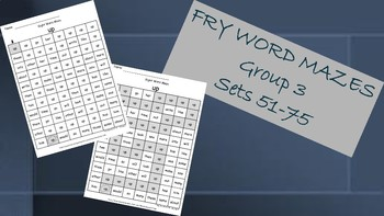 Fry Words Mazes ~ Words 51-75 Group 3