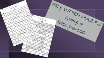Fry Words Mazes ~ Words 76-100 Group 4
