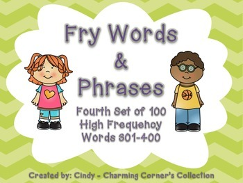 Fry Word Wall Set 4 ~ Words & Phrases 301-400