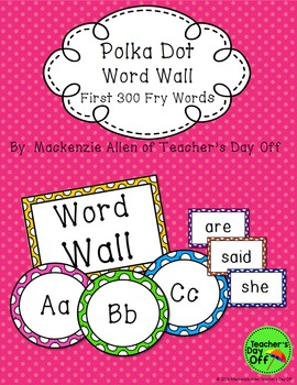 Fry Words Polka Dot Word Wall
