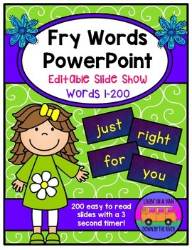 Fry Words PowerPoint: Editable Slide Show of Words 1-200