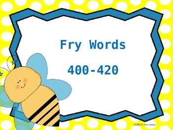 Fry Words Practice 400-420