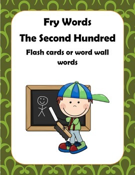Fry Words Second Hundred  Flash Cards or Word Wall Words