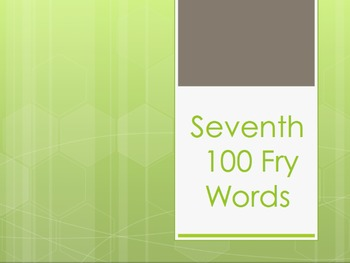 Fry Words Seventh 100 Power Point