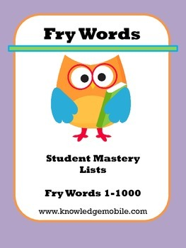 Fry Words - Student Mastery Lists - (Words 1-1000)
