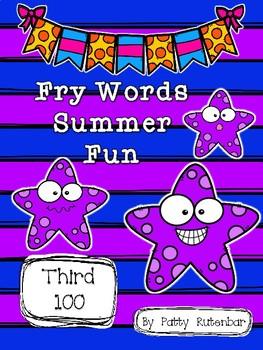 Fry Words Summer Fun 3rd 100 Words