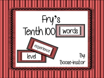Fry Words - Tenth 100