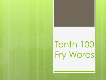 Fry Words Tenth 100 Power Point