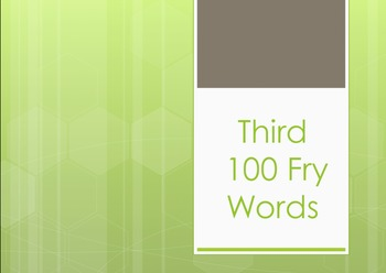 Fry Words Third 100 List Power Point