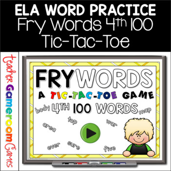 Fry Words Tic-Tac-Toe Set - 4th 100 Words