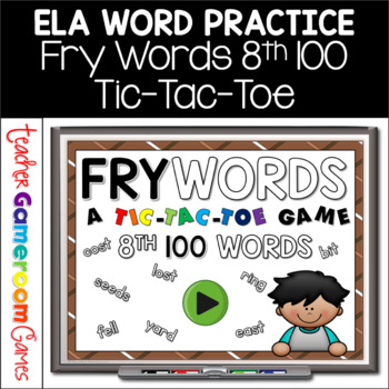 Fry Words Tic-Tac-Toe Set - 8th 100 Words