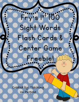 Fry's 1st 100 Sight Words Flash Cards and Center Game Freebie