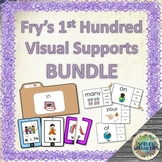 Fry's 1st Hundred BUNDLE with Visual Supports