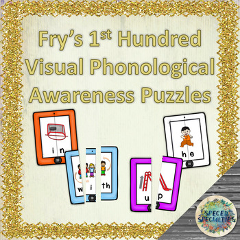 Fry's 1st Hundred Sight Words - Phonological Awareness Puzzles with Visuals