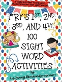 Fry's 1st, 2nd, 3rd, and 4th Hundred Sight Word Activities