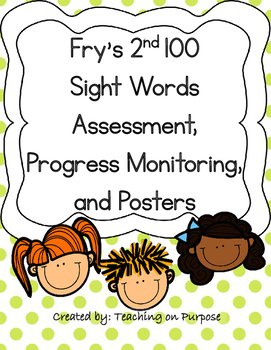 Fry's 2nd 100 Sight Words Assessment, Progress Monitoring, and Posters