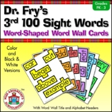 Sight Word Word Wall Cards—Dr. Fry's 3rd 100 Words with Word-Shaped Borders