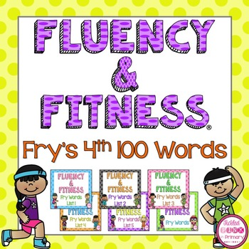 Fry's 4th 100 Sight Words Fluency & Fitness Brain Breaks Bundle