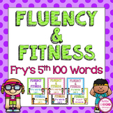 Fry's 5th 100 Sight Words Fluency & Fitness Brain Breaks Bundle