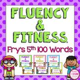 Fry's 5th 100 Sight Words Fluency & Fitness Brain Breaks