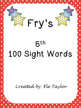 Fry's Fifth 100 Sight Words/High Frequency Words!