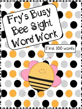 Fry's First 100 Busy Bee Sight Word Work