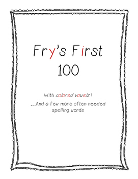 Fry's First 100 Colored Vowels