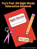 Fry's First 100 Sight Words Interactive Notebook