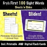 Fry's First 100 Sight Words | Google Slides Activities + Print & Go Worksheets!