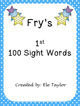 Fry's First 100 Sight Words/High Frequency Words!