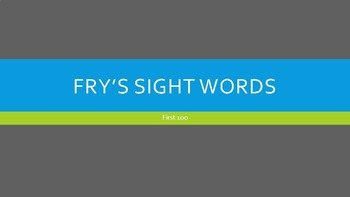 Fry's First 100 Sight Words PPT Practice