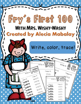 Fry's First 100 Sight Words with Mrs. Wishy-Washy (Write, color, trace!)