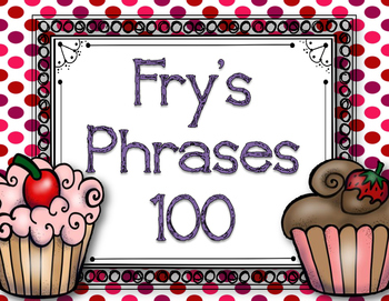 Fry's Fluency Phrases (100)  Valentine Edition