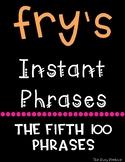 Fry's Fluency Phrases - Fifth 100