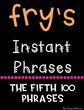 Fry's Fluency Phrases - Fifth 100