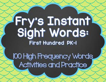 Fry's Instant Sight Words: First 100 Words (Pre-K, Kindergarten, First Grade)