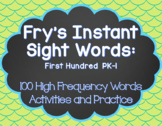 Fry's Instant Sight Words: First 100 Words (Pre-K, Kinderg