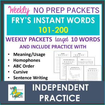 Fry's Instant Words 101-200 - Spell & Read - Daily Independent Practice Packets