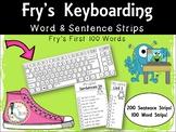Fry's Keyboarding - Sight Words & Sentence Strips - Fry's