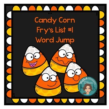Fry's List 1- candy corn (Fall) - sight word jump