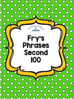 Fry's Phrases- Second 100