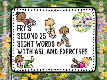 Fry's Second 25 Sight Words with American Sign Language and Exercises