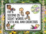 Fry's Second 25 Sight Words with American Sign Language an