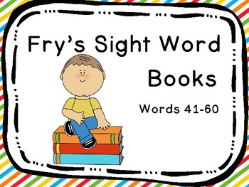 Fry's Sight Word Books Words 41-60