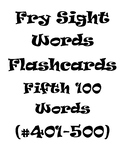 Fry's Sight Words Flash Cards #401-500