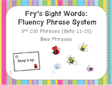 Fry's Sight Word Fluency Phrase System: Bee Words- Sets 11-15