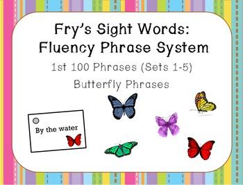 Fry's Sight Word Fluency Phrase System: Butterfly Words- Sets 1-5