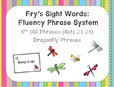 Fry's Sight Word Fluency Phrase System: Dragonfly Words- Sets 21-25